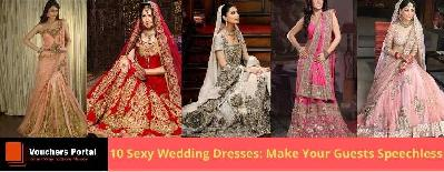 10 Sexy Wedding Dresses to Make Your Guests Speechless