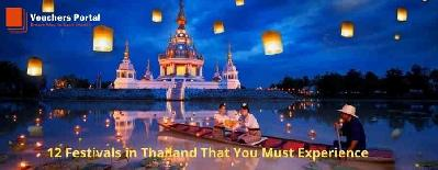 12 Festivals in Thailand That You Must Experience