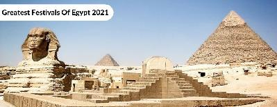 What Are Greatest Festivals Of Egypt 2021?