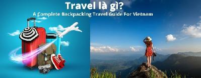A Complete Backpacking Travel Guide To Vietnam