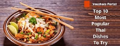 Top 10 Most Popular Thai Dishes