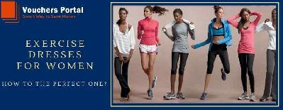 How To Get The Best Exercise Dresses For Women?