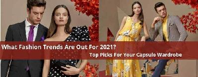 What Fashion Trends Are Out For 2021: Top Picks For Your Capsule Wardrobe