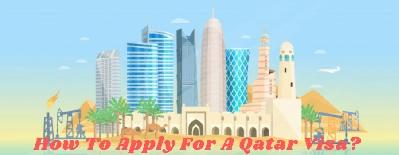 How To Apply For A Qatar Visa?