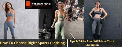 How To Choose Right Sports Clothing: Tips & Tricks That Will Make You a Champion