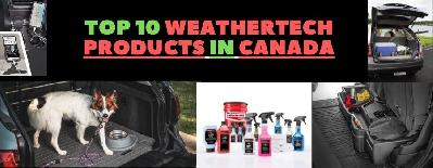 Top 10 WeatherTech Products In Canada
