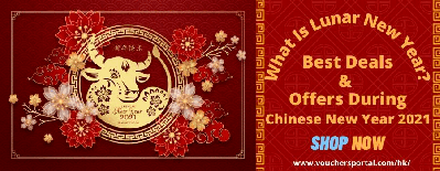 What Is Lunar New Year: Best Deals And Offers During Chinese New Year 2021