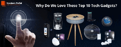 Why Do We Love These Top 10 Tech Gadgets?