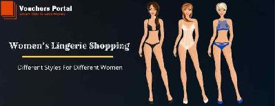 Women's Lingerie Shopping: Different Styles For Different Women